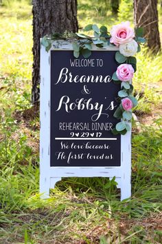 Rehearsal Dinner Chalkboard Easel We Love Because He First Loved Us Wedding Sign Ceremony Sign Large Chalkboard Welcome to our Wedding by TIMBERANDLACECO on Etsy