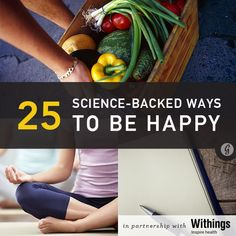 25 Science-Backed Ways to Feel Happier #health #happiness #tips
