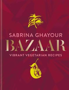 Bazaar is Sabrina Ghayour's fourth book and her first foray into a cookbook with a purely vegetarian set of recipes. I was intrigued to see how a confirmed omnivore would tackle the subject, partic… Used Books, My Books, Gourmet Recipes, Vegetarian Recipes, Fruit Cereal, Cabbage Rice, Potato Fritters, Poached Pears, Vegetarische Rezepte