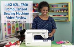Crafty Gemini | Juki HZL-F600 Sewing Machine Review | http://craftygemini.com