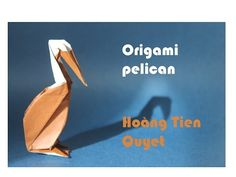 Origami pelican by Hoàng Tiến Quyết - YouTube