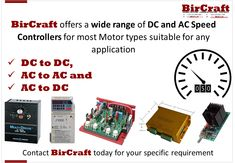 DC to DC AC to AC AC to AC  Contact BirCraft today for your specific requirement  #BirCraft #speedcontroller #controller #speed #ac #dc Dc Ac, Mechanical Power, Linear Actuator, Electric Motor, Custom Design, Products, Gadget