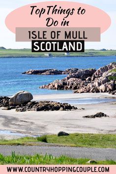 Isle of Mull Scotland is the second largest island in Inner Hebrides in Scotland. From majestic munros to luminous locks to hidden beaches, here's a list of top things to do in Isle of Mull. This pocket sized island is a downright paradise for adventurers, road trippers, wildlife seekers, hikers and mountain climbers, cyclists and photographers.| Isle of Mull Scotland | Top Things To Do In Isle of Mull | Isle of Mull Travel Guide | #IsleofMull #IsleofMullPhotography #IsleOfMullTravel