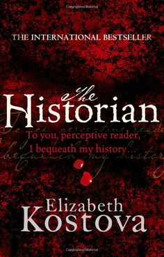 The Historian by Elizabeth Kostova :