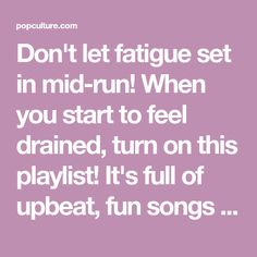 975a60afffb Don t let fatigue set in mid-run! When you start to feel