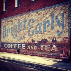 Bright and Early Coffee and Tea ghost sign,  Hico, Texas