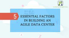 essentials for agile data centre
