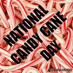 National Candy Cane Day - December 26, 2015