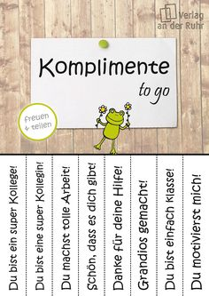 "Da heute ""Tag der Komplimente"" ist, sagen wir es wie … Compliments for everyone! Since today is ""the day of compliments,"" we'll say it the way it is: you're doing a great job! to go"
