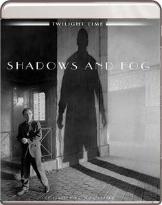 Shadows and Fog - Blu-Ray (Twilight Time Ltd. Region A) Release Date: Available Now (Screen Archives Entertainment U.S.)