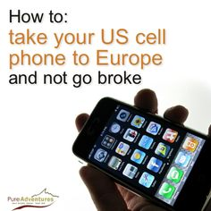 Avoid enormous cell phone bills when travelling to Europe on your #selfguided trip. Plan ahead by following these tips.