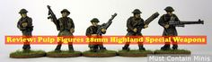 Must Contain Minis: Review: Highland Special Weapons by Pulp Figures (...