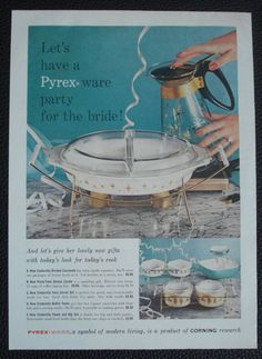 I want this coffee pot!  Vintage 1959 Pyrex Ware Corning Magazine Ad Print Party for The Bride | eBay