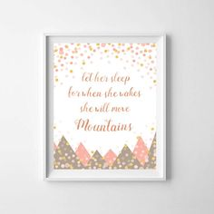 """Beige Pink and Gold Nursery Sparkle and Glitz Print """"Let her sleep for when she wakes she will move mountains"""" - instant download by VigiCreativeStudio on Etsy"""