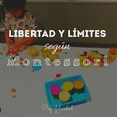 LIBERTAD Y LÍMITES SEGÚN MONTESSORI
