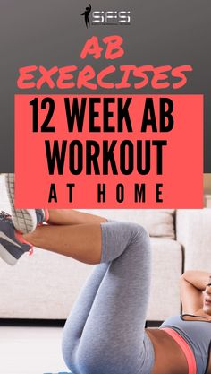 Ab Exercises: 12 Ab workouts at home Ab Exercises: 12 Ab workouts at home to firm the abs and help you get a flat stomach. You can use these workouts as a 12 week plan. 12 Week Workout Plan, Total Ab Workout, Flat Tummy Workout, Six Pack Abs Workout, Ab Workout Men, Abs Workout Routines, Fitness Workout For Women, Ab Workout At Home, At Home Workouts
