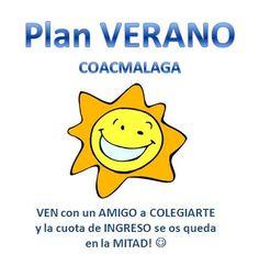 Plan VERANO en COACMALAGA. VEN con un AMIGO a COLEGIARTE y la cuota de INGRESO se os queda en la MITAD! :-)