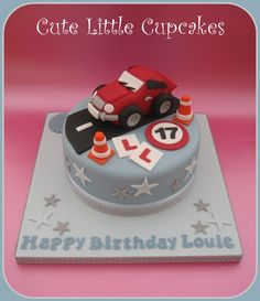 Learner driver cake Birthday Cakes For Men, Boys 18th Birthday Cake, 1st Birthday Cake Smash, Birthday Bash, Teen Cakes, Cakes For Boys, Car Cakes For Men, Fondant, Small Cake