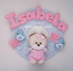 Enfeite Porta Maternidade Ursinha 3 Felt Name Banner, Name Banners, Felt Crafts, Diy And Crafts, Bear Felt, Felt Decorations, Felt Toys, Felt Art, Felt Ornaments