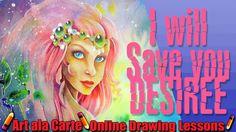 I will save you Desiree