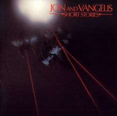 Jon and Vangelis - I hear you now (Short stories - Polydor UK/1979)