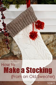 tidbits -- make a Christmas stocking from a thrift store sweater