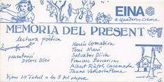 Memòria del present. Lectura poètica de Narcís Comadira, Toni Marí, Salvador Oliva, Francesc Parcerisas, Albert Ràfols Casamada i Jaume Vallcorba Plana. Presentació de Dolor Oller (1980).