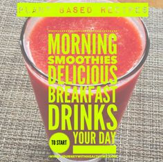 Morning Smoothies – Journey With Healthy Me