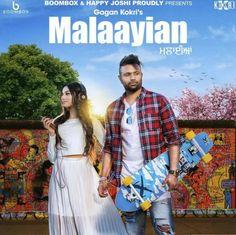 Download Malaiyaan Mp3 Song Singer Gagan Kokri Music Kuwar Virk | DjDosanjh.com