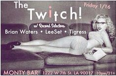 DJ's Brian Waters + DJ Lee Set + Tigress = sexy on the decks at 10! No cover, more bevvies!