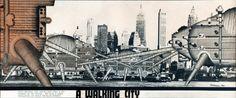 """""""Walking city"""" – Arquitecto: Ron Herron (Archigram)"""