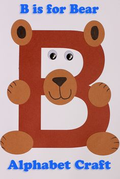 Letter A Crafts for Preschoolers Elegant Alphabet Craft B is for Bear Preschool … - letter crafts preschool alphabet Preschool Letter Crafts, Bears Preschool, Alphabet Letter Crafts, Abc Crafts, Daycare Crafts, Alphabet Book, Alphabet Activities, Classroom Activities, Letter Tracing