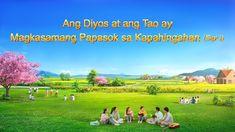 """Ang Salita sa Diyos   """"Ang Diyos at ang Tao ay Magkasamang Papasok sa Ka... Christian Films, Christian Videos, The Descent, Christian Friends, Daily Word, Jesus Is Coming, Tagalog, What Inspires You, Believe In God"""