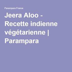 Jeera Aloo - Recette indienne végétarienne   Parampara