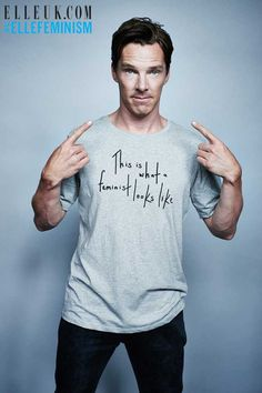 This is what a feminist looks like. Benedict Cumberbatch