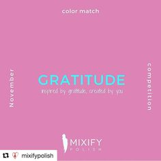 #Repost @mixifypolish  Win a free Mixify Polish create your signature nail polish color kit! November color matching contest is now open.  Inspired by gratitude created by you! November marks the beginning of the holiday season in the USA and is a time of thanks and reflection. Show us your Gratitude inspired Mixify Polish creation for your chance to win a free kit and to be showcased on our feeds.   Winning a free kit is easy! Simply create your look based on the current month's theme…