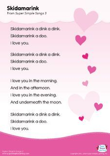 "Lyrics poster for the ""Skidamarink"" song from Super Simple Learning. <a class=""pintag searchlink"" data-query=""%23kidssongs"" data-type=""hashtag"" href=""/search/?q=%23kidssongs&rs=hashtag"" rel=""nofollow"" title=""#kidssongs search Pinterest"">#kidssongs</a> <a class=""pintag"" href=""/explore/kindergarten"" title=""#kindergarten explore Pinterest"">#kindergarten</a> <a class=""pintag searchlink"" data-query=""%23ESL"" data-type=""hashtag"" href=""/search/?q=%23ESL&rs=hashtag"" rel=""nofollow"" title=""#ESL search…"