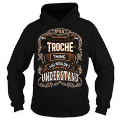 TROCHE,TROCHEYear, TROCHEBirthday, TROCHEHoodie, TROCHEName, TROCHEHoodies