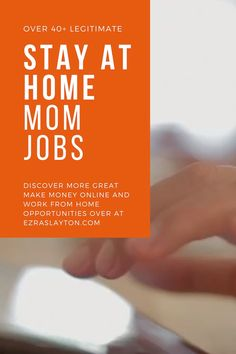 Over 40 NEW ways to make money from home with this massive list of stay at home mom jobs. #stayathome #job #jobs #work #moms #mom #money #makemoney #workonline #workfromhome