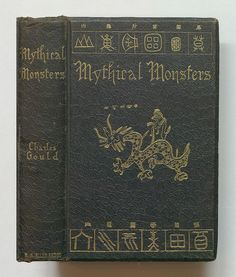 """Charles Gould, """"Mythical Monsters"""" (1886) (via Thomas Fisher Rare Book Library)"""