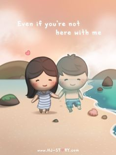 HJ-Story :: Even when you're not with me...