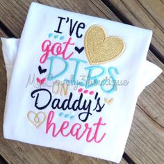 Dibs on Daddy's heart, Daddy's girl shirt, Girls Valentine shirt, Daddy's heart shirt, Fathers Day shirt, onesie sayings, Monogrammed onesie by MyLovely3boutique on Etsy https://www.etsy.com/listing/248729460/dibs-on-daddys-heart-daddys-girl-shirt