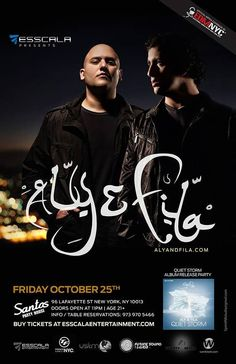 Esscala Nights: Aly & Fila at Santos Party House Aly And Fila, Quiet Storm, 21st Party, House Doors, Buy Tickets, Trance, House Party, Events, York