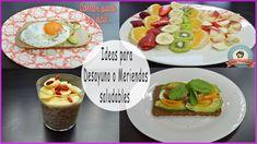 Ideas para Desayunos o meriendas saludables  comer sano es fácil