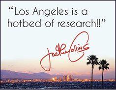 #LA Jackie Collins, Wild Ones, Love Is All, California, Places, Lugares