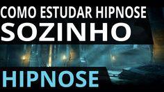 Hipnose - Como Estudar Hipnose Sozinho