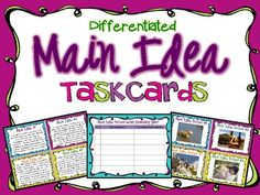 Main Idea Task Cards Activity { 52 Picture & Text Cards } *New Product!* A set of 52 Main Idea Task Cards with activity sheets and main idea statements for easy differentiation. $