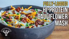 Fully-Loaded Hi-Protein Cauliflower Mash / Puré Cremoso de Coliflor