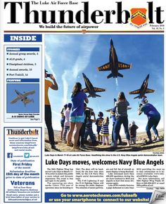 Air show season is upon us and, after a little deft calendar-juggling, it's been settled that Luke Days on March 17 & 18 will play host to the U.S. Navy Blue Angels. This will be the first time the Angels have headlined at Luke since 1992 – and it's going to be a GREAT SHOW! Click on the link below and access a digital copy of this month's edition of Thunderbolt, viewable on your computer or mobile device. #lukeafbnews
