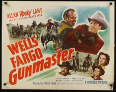 WELLS FARGO GUNMASTER - Allan 'Rocky' Lane - Chubby Johnson - Mary Ellen Kay - Michael Chapin - Roy Barcroft - Directed by Philip Ford - Republic Pictures - Half Sheet Poster.